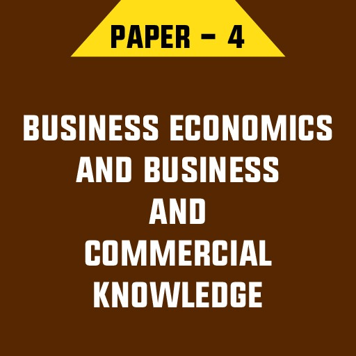 BUSINESS ECONOMICS AND BUSINESS AND COMMERCIAL KNOWLEDGE