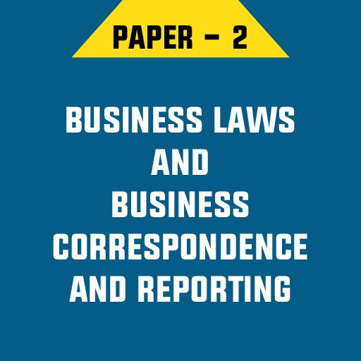 BUSINESS LAWS AND BUSINESS CORRESPONDENCE AND REPORTING